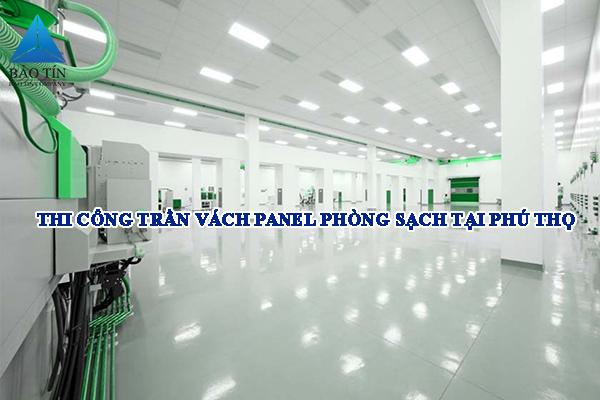 Thi công trần vách panel phòng sạch tại Phú Thọ